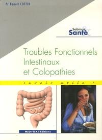 Benoît Coffin - Troubles fonctionnels intestinaux et colopathies.