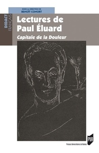 Benoît Conort - Lectures de Paul Eluard - Capitale de la douleur.