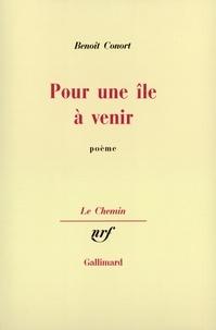 Benoît Conort - Pour une ile à venir.