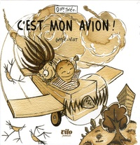 Benoît Coppée et Nicolas Viot - C'est mon avion !.