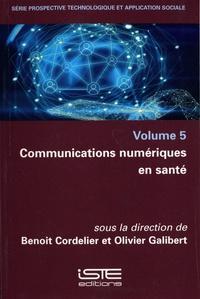 Benoît Cordelier et Olivier Galibert - Communications numériques en santé.