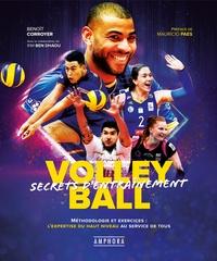 Volley-Ball - Secrets dentraînement - Méthodologie et exercices : lexpertise du haut niveau au service de tous.pdf