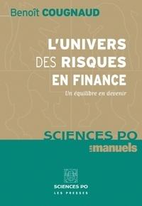 Benoît Cougnaud - L'univers des risques en finance - Un équilibre en devenir.