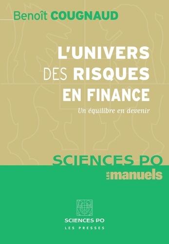 L'univers des risques en finance. Un équilibre en devenir