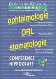 Benoît Couturaud et Bernard Sergent - OPHTALMOLOGIE ORL STOMATOLOGIE. - Edition conforme au programme officiel 1998 de l'internat.