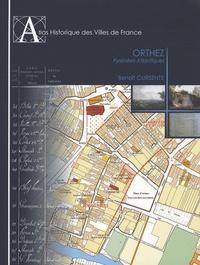 Benoît Cursente - Atlas historique d'Orthez - Pyrénées-Atlantiques.