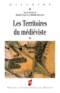 Benoît Cursente et Mireille Mousnier - Les territoires du médiéviste.