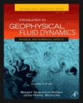 Benoit Cushman-Roisin et Jean-Marie Beckers - Introduction to Geophysical Fluid Dynamics - Physical and Numerical Aspects.