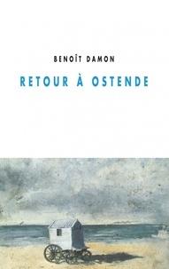 Benoît Damon - Retour à Ostende.