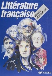Littérature française - Histoire et anthologie.