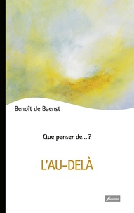 Benoît de Baenst - L'au-delà.