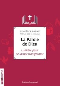 Benoît de Baenst - La Parole de Dieu.
