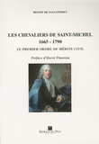 Benoît de Fauconpret - Les chevaliers de Saint Michel - 1665-1790, Le premier ordre de mérite civil.