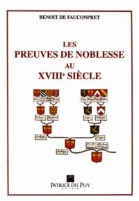 Benoît de Fauconpret - Les preuves de noblesse au XVIIIe siècle - La réaction aristocratique.