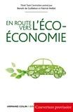 Benoît de Guillebon et Patrick Nollet - En route vers l'éco-économie.
