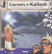 Benoît de Vilmorin et Simon Allix - Carnets du Kailash - Voyage au coeur du bouddhisme.