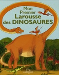 Benoît Delalandre et Ronan Badel - Mon Premier Larousse des Dinosaures.