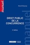Benoît Delaunay - Droit public de la concurrence.