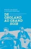 Benoît Delépine et Gustave Kervern - De Groland au Grand soir.