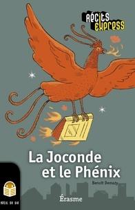Benoît Demazy et  Récits Express - La Joconde et le Phénix - une histoire pour les enfants de 10 à 13 ans.