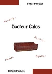 Benoît Demeaux - Docteur Calos.