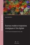 Benoît Demil - Business models et trajectoires stratégiques à l'ère digitale - 12 cas de studios de développement de jeux vidéo.