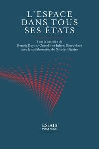 Benoit Doyon-Gosselin et Julien Desrochers - L'espace dans tous ses états.