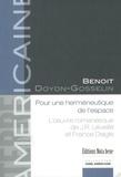 Benoit Doyon-Gosselin - Pour une herméneutique de l'espace. L'ouvre de J.R. Léveillé et France Daigle.