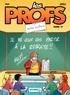 Benoit Du Peloux - Les Profs Tome 17 : Sortie scolaire.