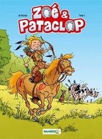 Benoit Du Peloux - Zoé et Pataclop Tome 1 : .