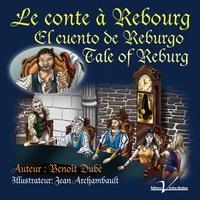 Benoît Dubé - Le conte à Rebourg.