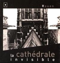 Histoiresdenlire.be La cathédrale invisible, Rouen Image