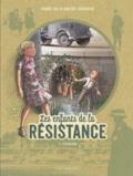 Benoît Ers et Vincent Dugomier - Les enfants de la Résistance Tome 4 : L'escalade.