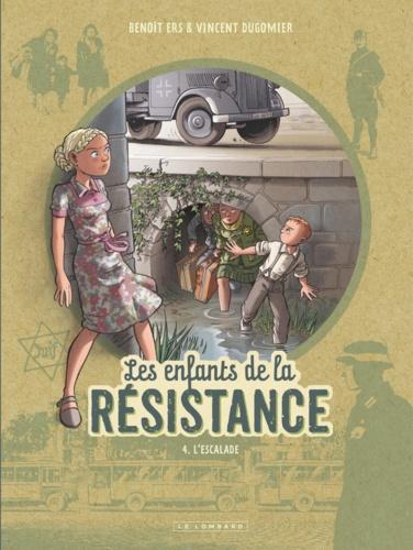 Les enfants de la Résistance Tome 4 L'escalade
