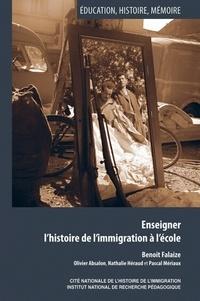 Benoît Falaize - Enseigner l'histoire de l'immigration à l'école.