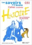 Benoît Falaize et Nouchka Cauwet - Histoire CE2 - Cahier d'activités.