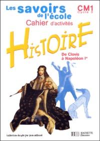Benoît Falaize et Nouchka Cauwet - Histoire CM1 - Cahier d'activités.