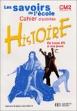 Benoît Falaize et Nouchka Cauwet - Histoire CM2 - Cahier d'activités.