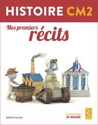 Benoît Falaize - Histoire CM2 - Mes premiers récits.