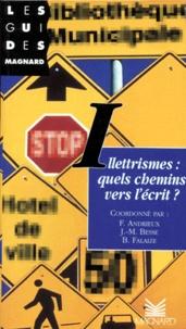 Accentsonline.fr Illéttrismes - Quels chemins vers l'écrit ?, les actes de l'université d'été, du 8 au 12 juillet 1996 Image