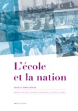 Benoît Falaize et Charles Heimberg - L'école et la nation - Actes du séminaire scientifique international, Lyon, Barcelone, Paris, 2010.