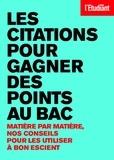 Benoît Falaize et Laurence De Cock - Les citations pour gagner des points au bac.