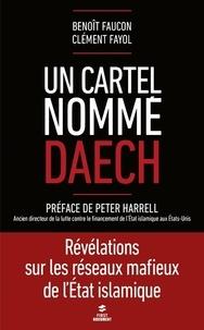 Histoiresdenlire.be Un cartel nomme Daech - Révélations sur les réseaux mafieux de l'Etat islamique Image