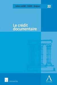 Benoît Feron et André-Pierre André-Dumont - Le crédit documentaire.