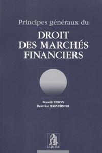 Benoît Feron et Béatrice Taevernier - Principes généraux du droit des marchés financiers.