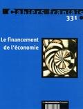 Benoît Ferrandon et Olivia Montel - Le financement de l'économie.