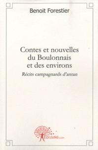 Benoit Forestier - Contes et nouvelles du Boulonnais et des environs - Récits campagnards d'antan.
