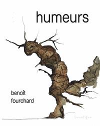 Benoît Fourchard - Humeurs.