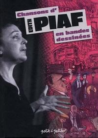 Benoît Frébourg et  Oliv' - Chansons d'Edith Piaf en bandes dessinées.