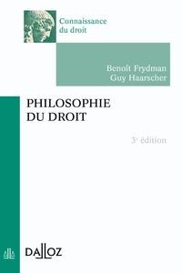 Benoît Frydman et Guy Haarscher - Philosophie du droit.